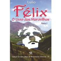 FÉLIX - O LIVRO DAS MARAVILHAS PARTE I