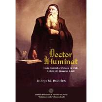 DOCTOR IL.LUMINAT: Guia introductòria a la vida i obra de Ramon Llull (ebook)