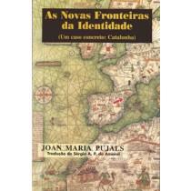AS NOVAS FRONTEIRAS DA IDENTIDADE