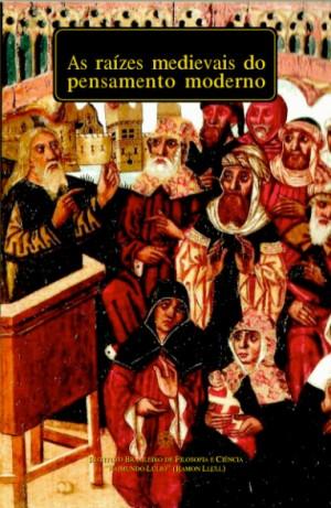 As raízes medievais do pensamento moderno (ebook)