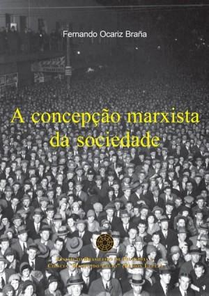 A concepção marxista da sociedade (ebook)
